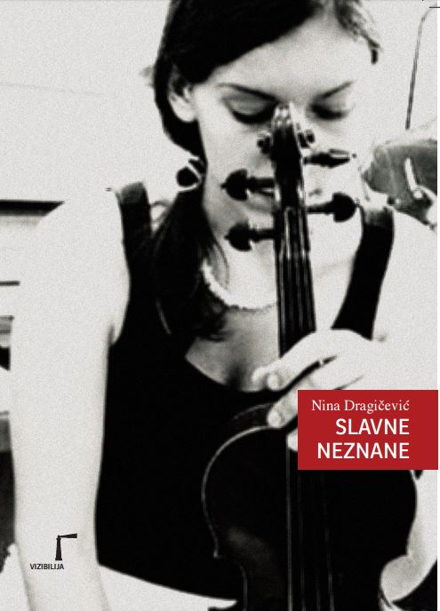 Nina Dragičević, Slavne neznane (2016)